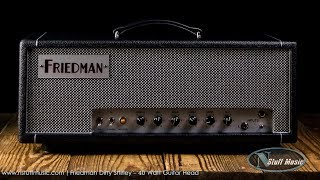 Friedman Dirty Shirley - 40 Watt Guitar Head