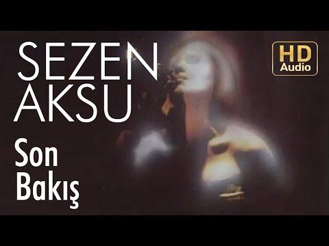 Sezen Aksu - Son Bakış (Official Audio)