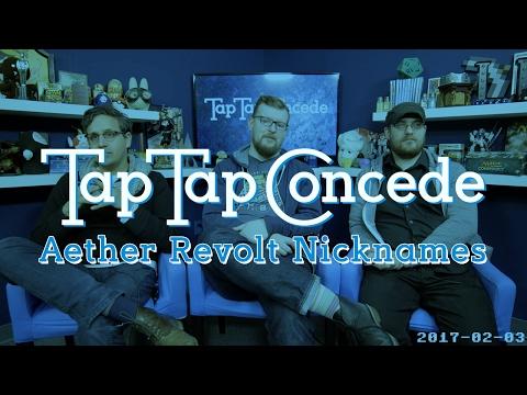 TTC 160 - Aether Revolt Nicknames
