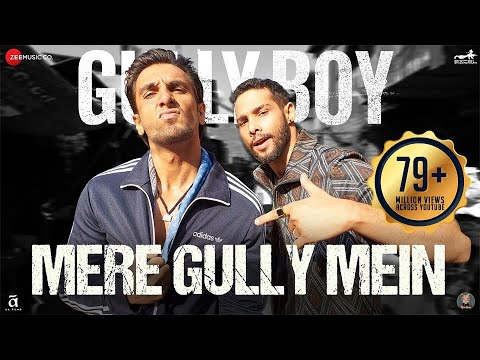 Mere Gully Mein Video Song - Gully Boy