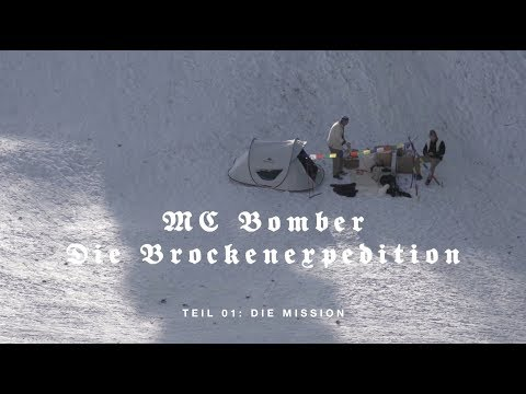 MC BOMBER - Die Brockenexpedition / Teil 1 (Die Mission)
