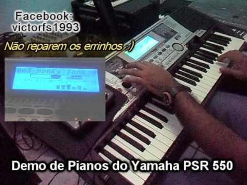 Yamaha PSR 550 Demo de Pianos (Victor O Fenomeno das Teclas) #1