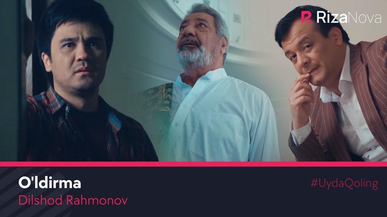 Dilshod Rahmonov - O'ldirma | Дилшод Рахмонов - Улдирма #UydaQoling