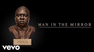 Jadakiss - Man In The Mirror (Audio)