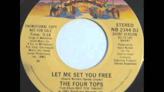 "The Four Tops ""Let Me Set You Free"""