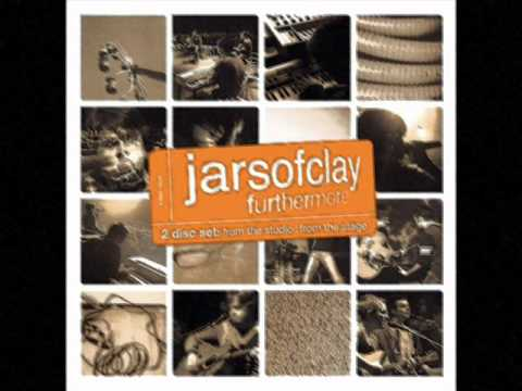 The Valley Song ~ Jars of Clay