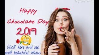 Chocolate day status video 💗🍫🍫 || Happy Chocolate Day || 09 February 2019