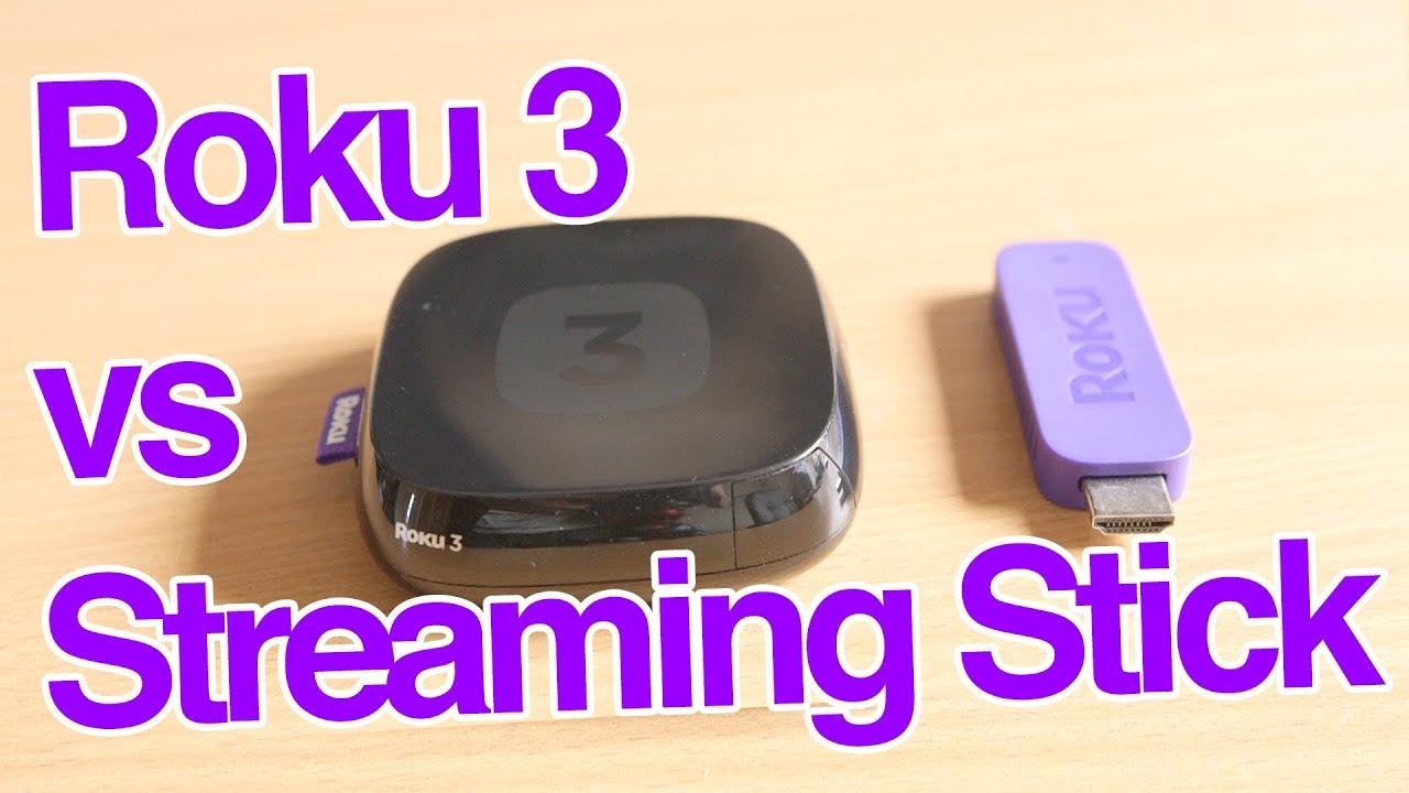 Roku 3 vs Streaming Stick Comparison