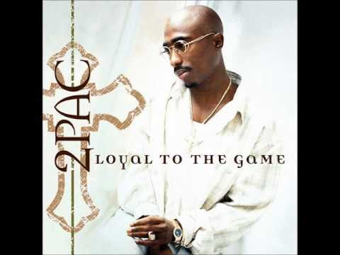 2PAC - Loyal To The Game (Feat G-Unit)