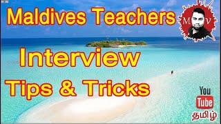 Maldives Teachers  Nterview Tips And Tricks.