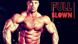 FULL BLOWN - The Ultimate PUMP UP Motivation