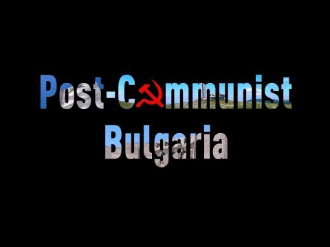 Post-Communist Bulgaria