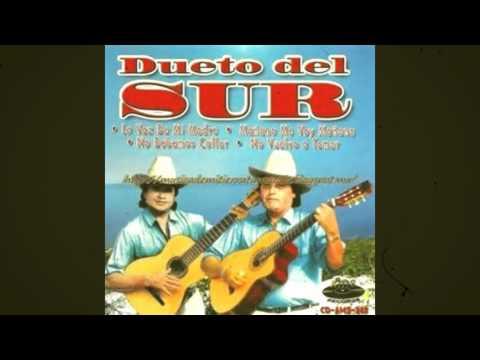 dueto del sur mix mañana me voy mañana