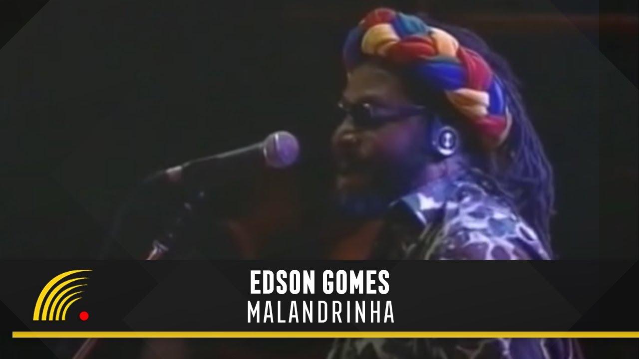 edson gomes malandrinha