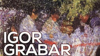 Igor Grabar: A collection of 112 works (HD)