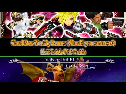 Dissidia FF Opera Omnia Cloud Weekly Banner Summon Result (14 Tix) and Ifrit Trials Pt.5 (#3)