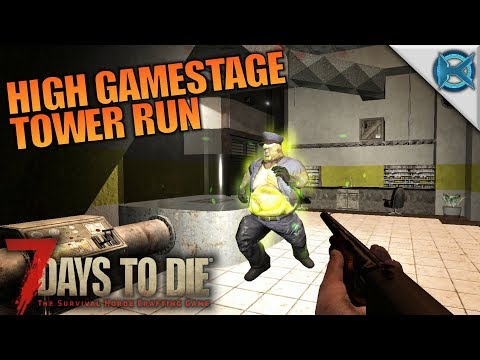 HIGH GAME STAGE TOWER RUN | 7 Days to Die | Let's Play Gameplay Alpha 16 | S16E59