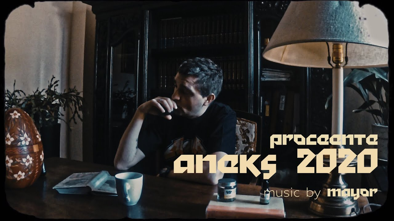 Proceente - Aneks 2020 (prod. Mayor) [Home Office Video]