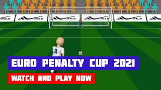 Euro Penalty Cup 2021 · Game · Gameplay