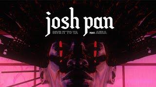 �������� ���� josh pan - give it to ya (feat. ABRA) [Virtual Simulation] ������