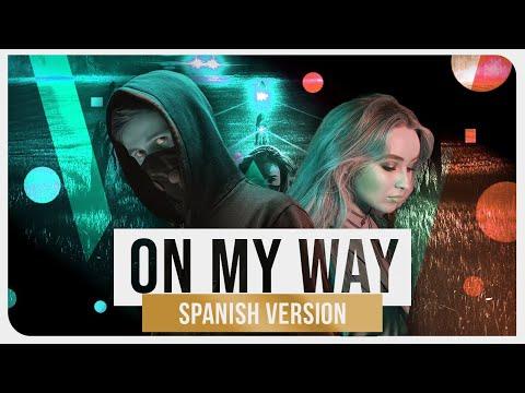 Alan Walker - On My Way feat Andrea García Inverted