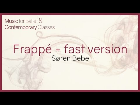 Music For Ballet Class. Frappé (fast Version)
