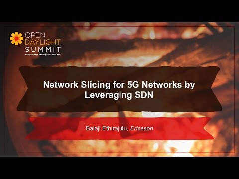 Network Slicing for 5G Networks by Leveraging SDN- Balaji Ethirajulu