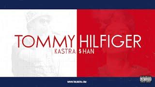 KASTRA & $HAN - Tommy Hilfiger