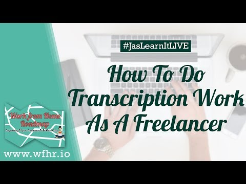 HOW TO DO TRANSCRIPTION WORK FROM HOME | JASLEARNIT 020