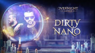 Dirty Nano | UNTOLD Overnight (extended set)