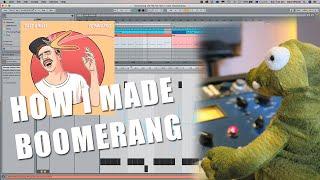 How I Made my Radio Hit 'Boomerang'.