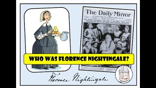 Florence Nightingale - 'The Lady with the Lamp'
