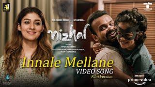 Innale Mellane Video song Film Version   Nizhal Movie  Kunchacko Boban   Nayanthara   Sooraj S Kurup