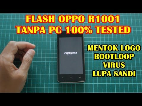 cara-flash-oppo-r1001-mentok-logo-(bootloop)-tanpa-pc