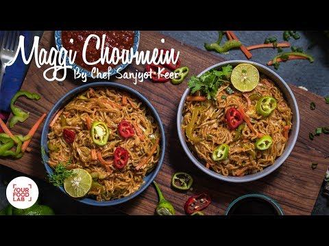 Maggi Chowmein Recipe | मैगी चाऊमीन| Chef Sanjyot Keer
