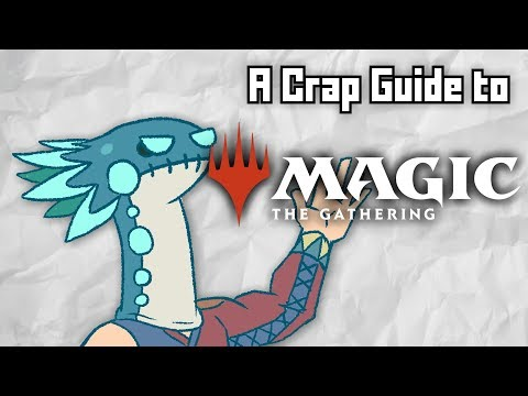 A Crap Guide to Magic the Gathering [Sponsored]