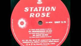 Station Rose - Dave