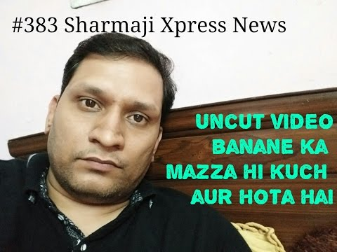 #383 Sharmaji Xpress News | Jio 2gb Daily in 309 | Uncut Video better than Live