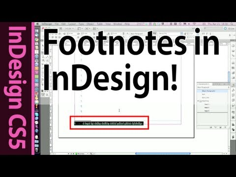 InDesign Footnotes and Paragraph styles - CS5 Tutorial (Part 3b)