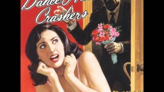 Dance Hall Crashers - Honey, I