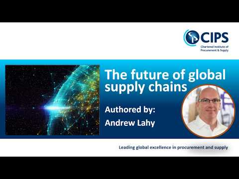 The future of global supply chains Andrew Lahy
