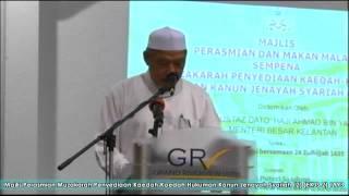 Perasmian Muzakarah Hudud – YAB Dato Ahmad Yakob