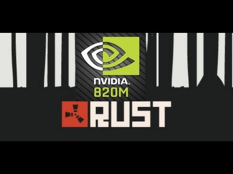 Rust #2 NVIDIA GEFORCE 820M (2GB)