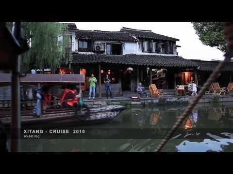 XITANG - CRUISE 2010 [西塘]