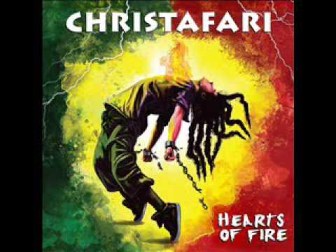 Christafari  Hearts Of Fire