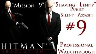 Hitman Absolution - Professional Walkthrough - Purist - Part 2 - Mission 9 - Shaving Lenny - SA