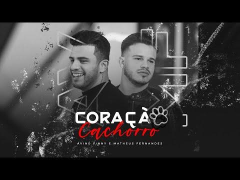 Ávine e Matheus Fernandes - Coração Cachorro (Late Coração) [Clipe Oficial]