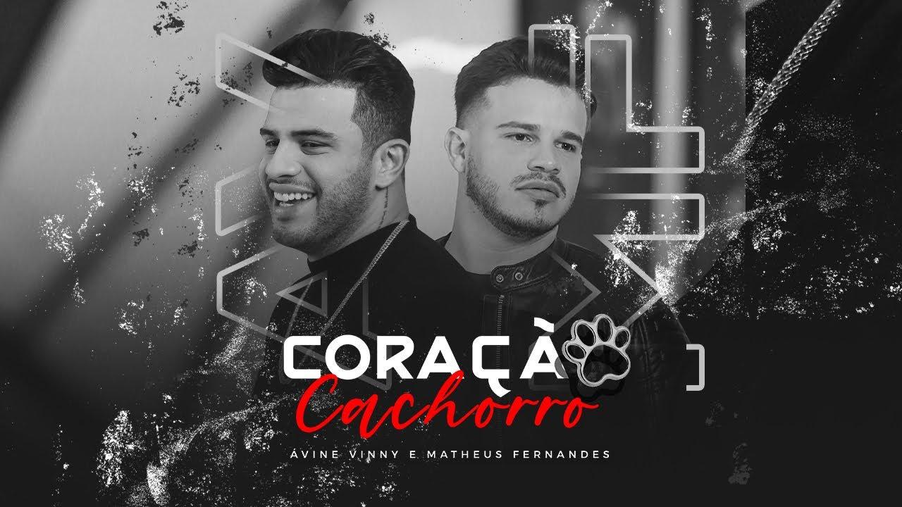 Download Ávine e Matheus Fernandes - Coração Cachorro (Clipe Oficial)