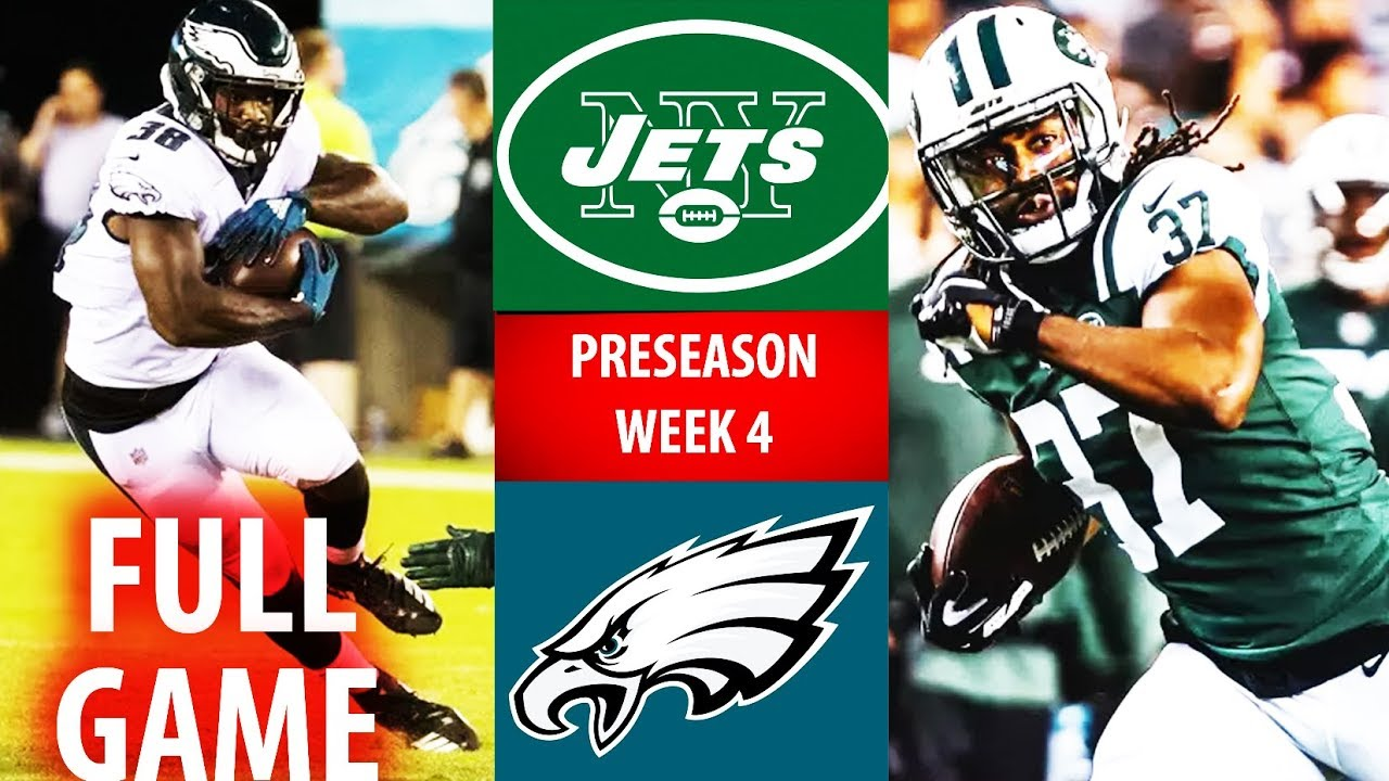 2018 🁢 NYJ Jets vs PHI Eagles 🁢 Preseason Week 4 🁢 - YouTube 3b32dca47