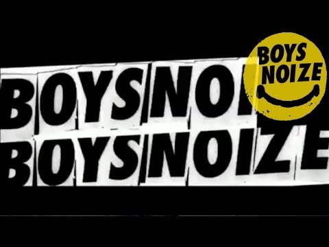 BOYS NOIZE - The Remixes 2004 - 2011 (IN THE MIX) (Official Audio)